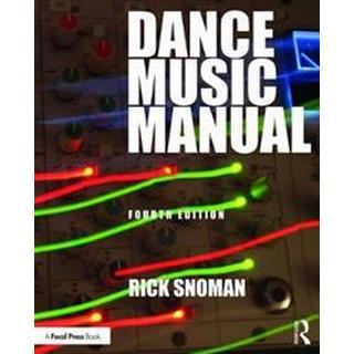 Dance Music Manual (Paperback, 2019)