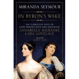 In Byron's Wake (Paperback, 2019)