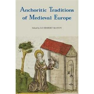 Anchoritic Traditions of Medieval Europe (Paperback, 2019)