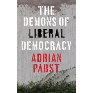 The Demons of Liberal Democracy (Paperback, 2019)