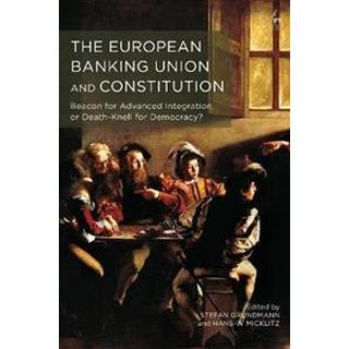 The European Banking Union and Constitution (Hardcover, 2019)