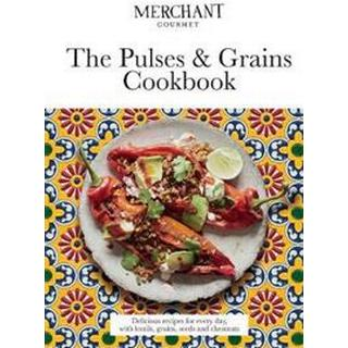 The Pulses & Grains Cookbook (Hardcover, 2018)