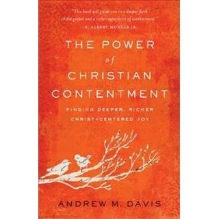 The Power of Christian Contentment (Paperback, 2019)