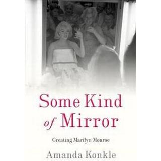Some Kind of Mirror (Paperback, 2018)