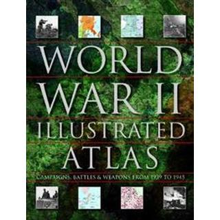 World War II Illustrated Atlas (Hardcover, 2019)