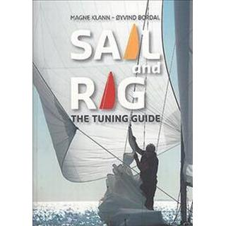 Sail and Rig: The Tuning Guide (Paperback, 2018)