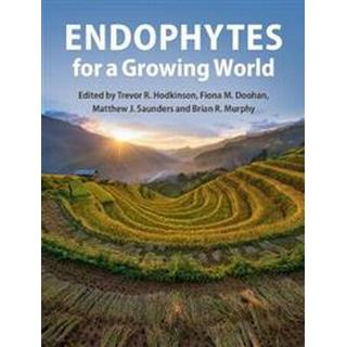 Endophytes for a Growing World (Hardcover, 2019)