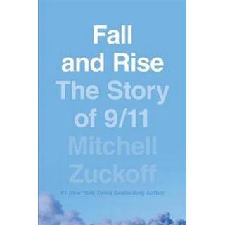 Fall and Rise: The Story of 9/11 (Hardcover, 2019)