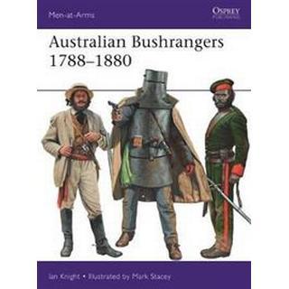 Australian Bushrangers 1788-1880 (Paperback, 2019)