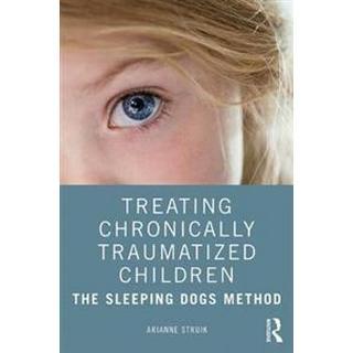 Treating Chronically Traumatized Children (Paperback, 2019)