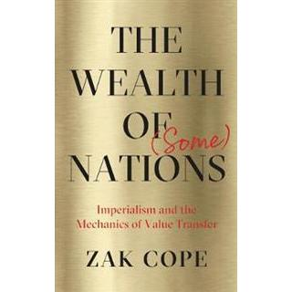 The Wealth of (Some) Nations (Paperback, 2019)