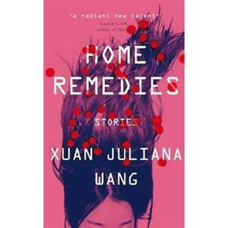 Home Remedies (Hardcover, 2019)