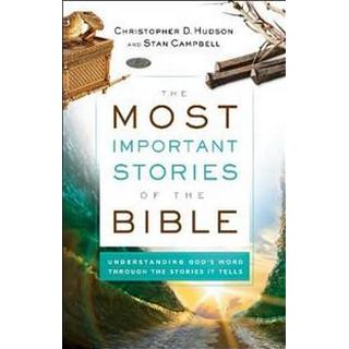 The Most Important Stories of the Bible (Paperback, 2019)
