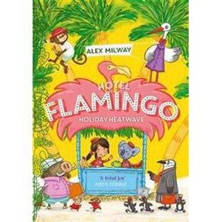 Hotel Flamingo: Holiday Heatwave (Paperback, 2019)