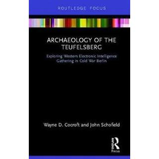 Archaeology of The Teufelsberg (Hardcover, 2019)