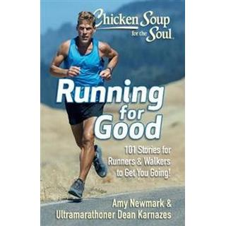 Chicken Soup for the Soul: Running for Good (Paperback, 2019)