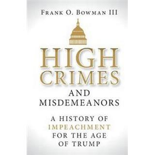 High Crimes and Misdemeanors (Hardcover, 2019)