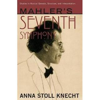 Mahler's Seventh Symphony (Hardcover, 2019)