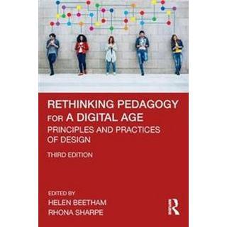 Rethinking Pedagogy for a Digital Age (Paperback, 2019)