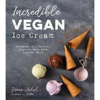 Incredible Vegan Ice Cream (Paperback, 2019)
