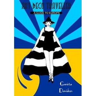 Art Deco Traveller: A Guide to Europe (Paperback, 2019)