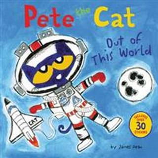 Pete the Cat: Out of This World (Paperback, 2017)
