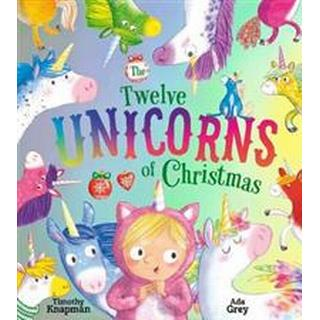 The Twelve Unicorns of Christmas (Paperback, 2019)