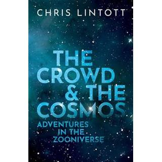 The Crowd and the Cosmos (Hardcover, 2019)