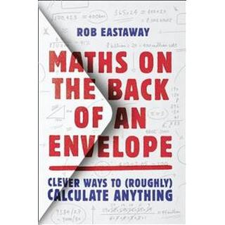 Maths on the Back of an Envelope (Hardcover, 2019)