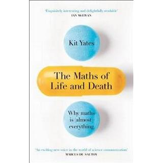 The Maths of Life and Death (Hardcover, 2019)