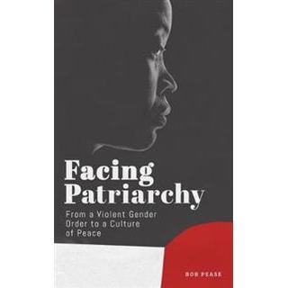 Facing Patriarchy (Paperback, 2019)