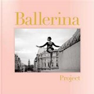 Ballerina Project (Hardcover, 2019)