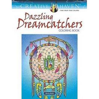 Creative Haven Dazzling Dreamcatchers Coloring Book (Paperback, 2019)