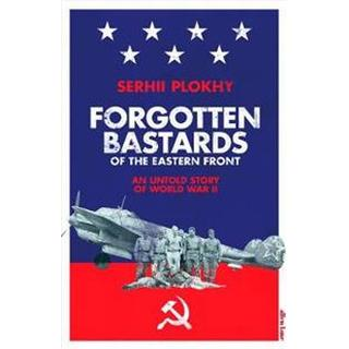 Forgotten Bastards of the Eastern Front (Hardcover, 2019)
