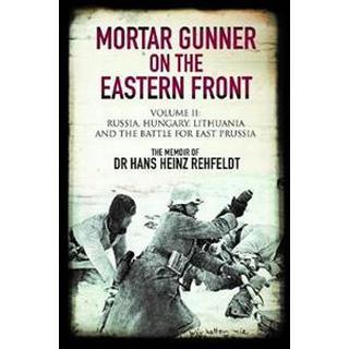 Mortar Gunner on the Eastern Front (Hardcover, 2019)