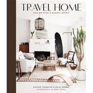 Travel Home: Design with a Global Spirit (Hardcover, 2019)