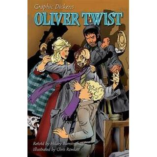 Graphic Dickens: Oliver Twist (Paperback, 2015)