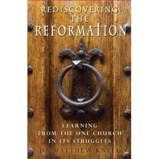 Rediscovering the Reformation (Paperback, 2019)