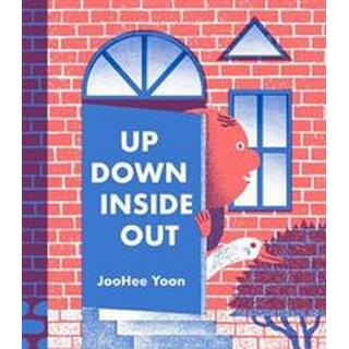 Up Down Inside Out (Hardcover, 2019)