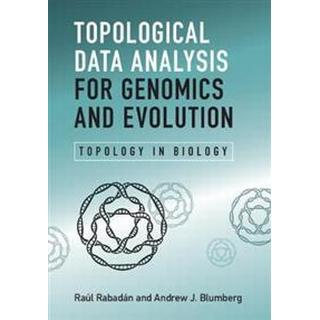 Topological Data Analysis for Genomics and Evolution (Hardcover, 2019)