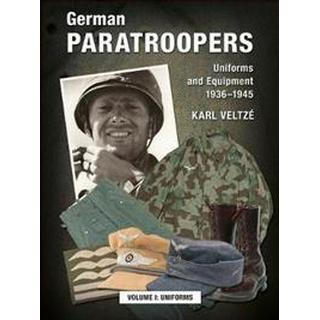 German Paratroopers Uniforms and Equipment 1936 - 1945 (Hardcover, 2015)