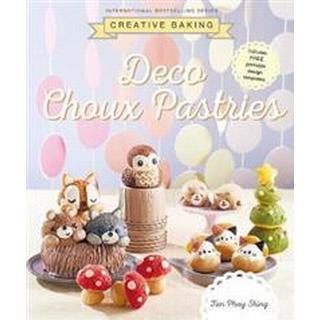 Creative Baking: Deco Choux Pastries