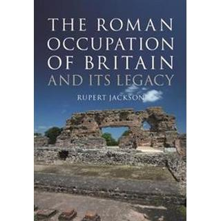 The Roman Occupation of Britain and its Legacy