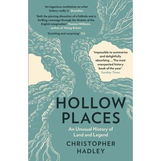 Hollow Places: An Unusual History of Land and Legend (Bog, Paperback / softback)