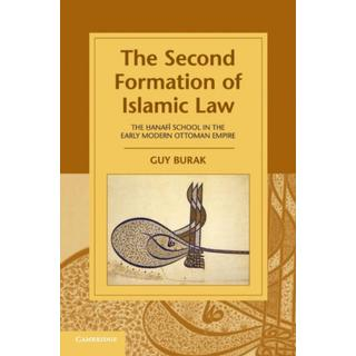 The Second Formation of Islamic Law: The Hanafi School... (Bog, Paperback / softback)