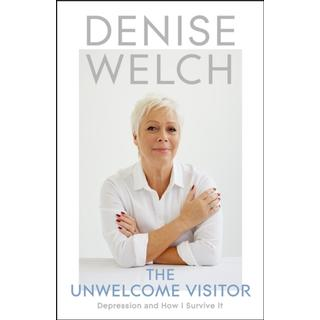 The Unwelcome Visitor: Depression and How I Survive It (Bog, Hardback)