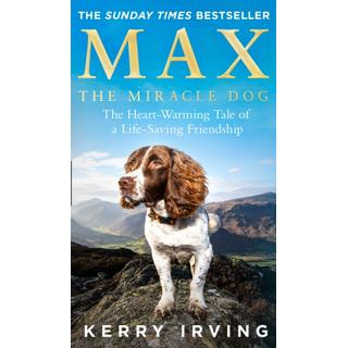 Max the Miracle Dog: The Heart-Warming Tale of a... (Bog, Paperback / softback)