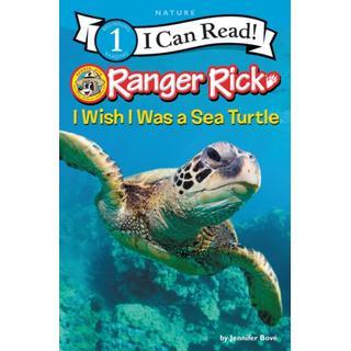 Ranger Rick: I Wish I Was a Sea Turtle (Bog, Paperback / softback)