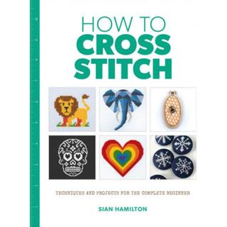 How to Cross Stitch (Bog, Paperback / softback)