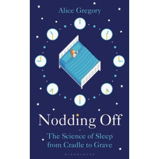 Nodding Off: The Science of Sleep from Cradle to Grave (Bog, Paperback / softback)